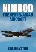 Nimrod: The Centenarian Aircraft (Paperback)