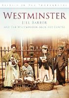 Westminster: Britain in Old Photographs (Paperback)