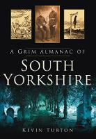 A Grim Almanac of South Yorkshire (Paperback)