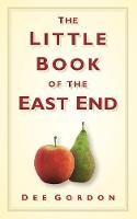 The Little Book of the East End (Hardback)