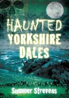 Haunted Yorkshire Dales (Paperback)
