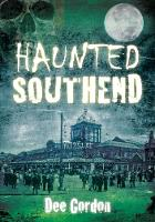 Haunted Southend (Paperback)