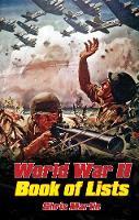 World War II: The Book of Lists (Hardback)