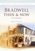 Bradwell Then & Now (Hardback)