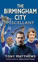The Birmingham City Miscellany (Hardback)