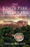The King's Park Irregulars: An Abigail Craig Mystery (Paperback)