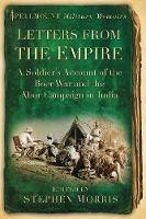 Letters From the Empire: A Soldier's Account of the Boer War and the Abor Campaign in India (Paperback)