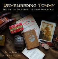 Remembering Tommy: The British Soldier in the First World War (Hardback)
