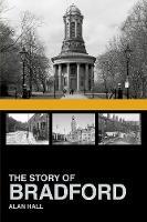 The Story of Bradford (Paperback)