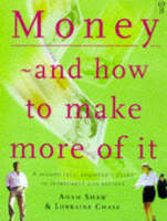 Money and How to Make More of it (Hardback)