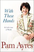 With These Hands: A Collection Of Work (Paperback)