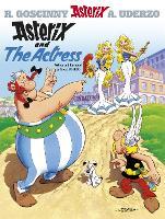 Asterix: Asterix And The Actress: Album 31 - Asterix (Hardback)