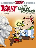 Asterix: Asterix and The Laurel Wreath: Album 18 - Asterix (Paperback)