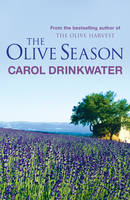 The Olive Season: Amour, a New Life and Olives Too (Paperback)