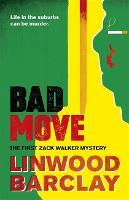 Bad Move: A Zack Walker Mystery #1 - Zack Walker (Paperback)