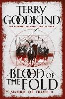 Blood of The Fold: Book 3 The Sword of Truth - Gollancz S.F. (Paperback)