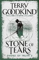 Stone of Tears: Book 2 The Sword of Truth - Gollancz S.F. (Paperback)