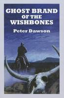 Ghost Brand Of The Wishbones (Paperback)