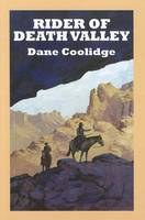 Rider Of Death Valley (Paperback)