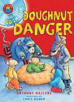 I Am Reading with CD: Doughnut Danger (Paperback)