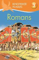 Kingfisher Readers: Romans (Level 3: Reading Alone with Some Help) - Kingfisher Readers (Paperback)