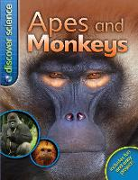 Discover Science: Apes and Monkeys - Discover Science (Paperback)