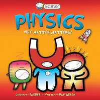 Basher Science: Physics (Paperback)