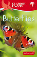 Kingfisher Readers: Butterflies (Level 1: Beginning to Read) (Paperback)