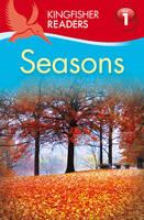 Kingfisher Readers: Seasons (Level 1: Beginning to Read) (Paperback)