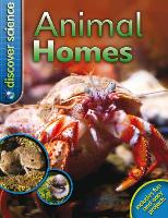 Discover Science: Animal Homes - Discover Science (Paperback)