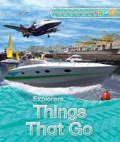 Explorers: Things That Go - Explorers (Paperback)