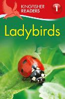 Kingfisher Readers: Ladybirds (Level 1: Beginning to Read) - Kingfisher Readers (Paperback)