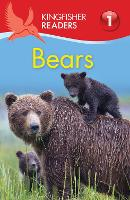 Kingfisher Readers: Bears (Level 1: Beginning to Read) - Kingfisher Readers (Paperback)