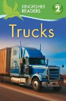 Kingfisher Readers: Trucks (Level 2: Beginning to Read Alone) - Kingfisher Readers (Paperback)