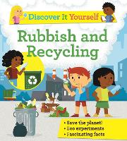 Discover It Yourself: Rubbish and Recycling - Discover It Yourself (Paperback)
