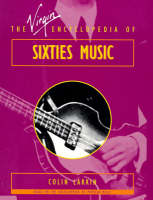 The Virgin Encyclopedia of Sixties Music (Paperback)