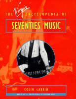 Virgin Encyclopedia of Seventies Music (Paperback)