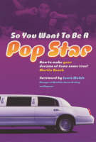 So You Want to Be a Popstar (Paperback)