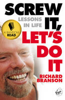 Screw It, Let's Do It: Lessons In Life (Paperback)