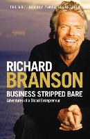 Business Stripped Bare: Adventures of a Global Entrepreneur (Paperback)