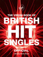 The Virgin Book of British Hit Singles (Paperback)