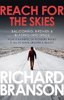 Reach for the Skies: Ballooning, Birdmen and Blasting into Space (Paperback)