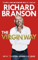 The Virgin Way: How to Listen, Learn, Laugh and Lead (Paperback)