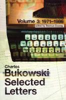 Selected Letters Volume 3: 1971 - 1986 (Paperback)