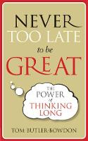 Never Too Late To Be Great (Paperback)