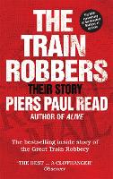 The Train Robbers: Their Story (Paperback)