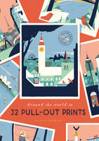 Alphabet Cities: Around the World in 32 Pull-out Prints (Paperback)