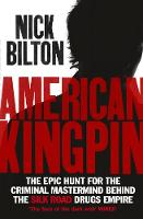 American Kingpin: Catching the Billion-Dollar Baron of the Dark Web (Paperback)