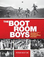 The Boot Room Boys