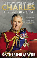 Charles: The Heart of a King (Paperback)